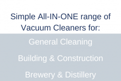 Simple-All-IN-ONE-range-of-Vacuum-Cleaners-for_-General-Cleaning-Building-Construction-Brewery-Distillery-Metal-Swarf-Metal-Liquid